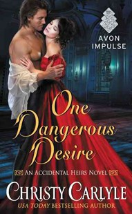 One Dangerous Desire by Christy Carlyle (9780062428073) - PaperBack - Romance Historical Romance