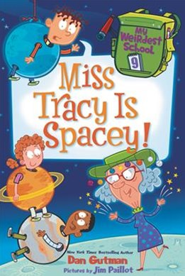 My Weirdest School #9: Miss Tracy Is Spacey!