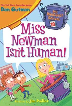 My Weirdest School #10: Miss Newman Isn