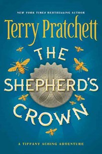 The Shepherd's Crown by Terry Pratchett (9780062429971) - HardCover - Children's Fiction Teenage (11-13)