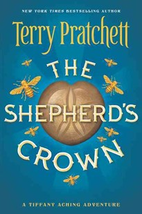 The Shepherd's Crown by Terry Pratchett (9780062429988) - PaperBack - Children's Fiction Teenage (11-13)