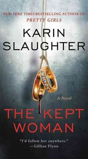 The Kept Woman by Karin Slaughter (9780062430229) - PaperBack - Crime Mystery & Thriller