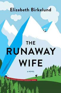 The Runaway Wife by Elizabeth Birkelund (9780062431752) - PaperBack - Adventure Fiction Modern
