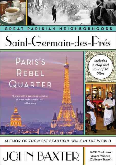 Saint-Germain-des-Pres: Paris's Rebel Quarter