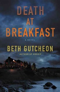 Death at Breakfast by Beth Gutcheon (9780062431967) - HardCover - Crime Mystery & Thriller