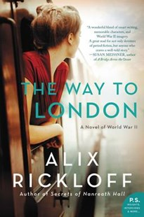 The Way To London by Alix Rickloff (9780062433206) - PaperBack - Adventure Fiction Modern