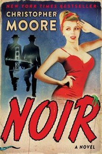Noir by Christopher Moore (9780062433978) - HardCover - Fantasy