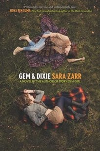 Gem & Dixie by Sara Zarr (9780062434616) - PaperBack - Young Adult Contemporary