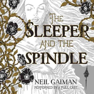 The Sleeper and the Spindle - Young Adult Contemporary