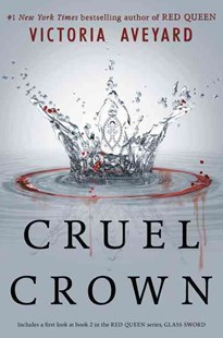 Cruel Crown by Victoria Aveyard (9780062435347) - PaperBack - Children's Fiction Teenage (11-13)