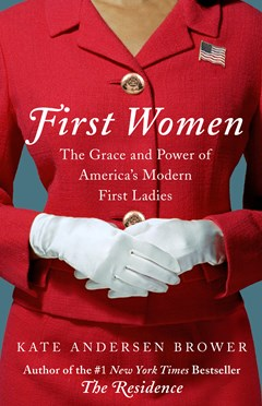 First Women: The Grace And Power Of America