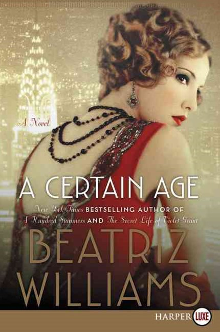 A Certain Age: A Novel [Large Print]
