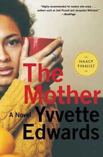The Mother by Yvvette Edwards (9780062440815) - PaperBack - Modern & Contemporary Fiction General Fiction