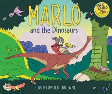 Marlo And The Dinosaurs by Christopher Browne (9780062441157) - HardCover - Picture Books