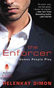 The Enforcer: Games People Play by HelenKay Dimon (9780062441331) - PaperBack - Crime Mystery & Thriller
