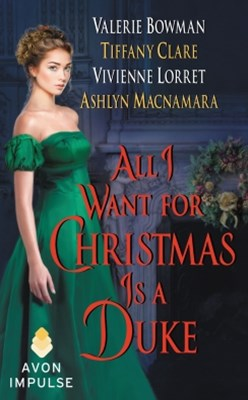 (ebook) All I Want for Christmas Is a Duke