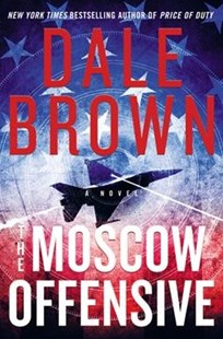 The Moscow Offensive by Dale Brown (9780062442017) - HardCover - Crime Mystery & Thriller