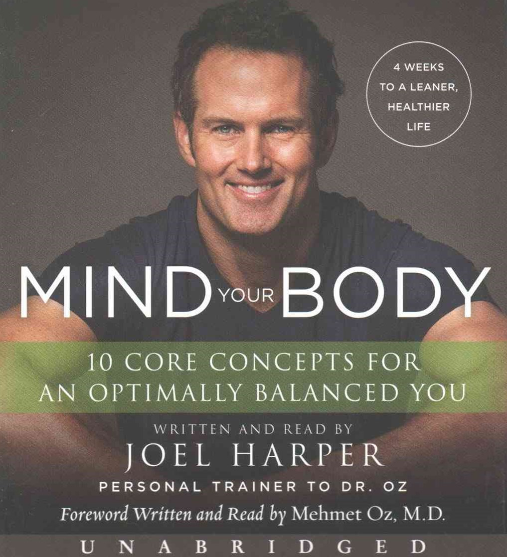 Mind Your Body Unabridged Low Price CD: 4 Weeks To A Leaner, Healthier Life