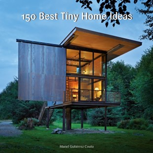 (ebook) 150 Best Tiny Home Ideas - Art & Architecture Architecture