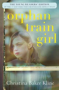 Orphan Train Girl by Christina Baker Kline, Sarah Thomson (9780062445940) - HardCover - Children's Fiction Older Readers (8-10)