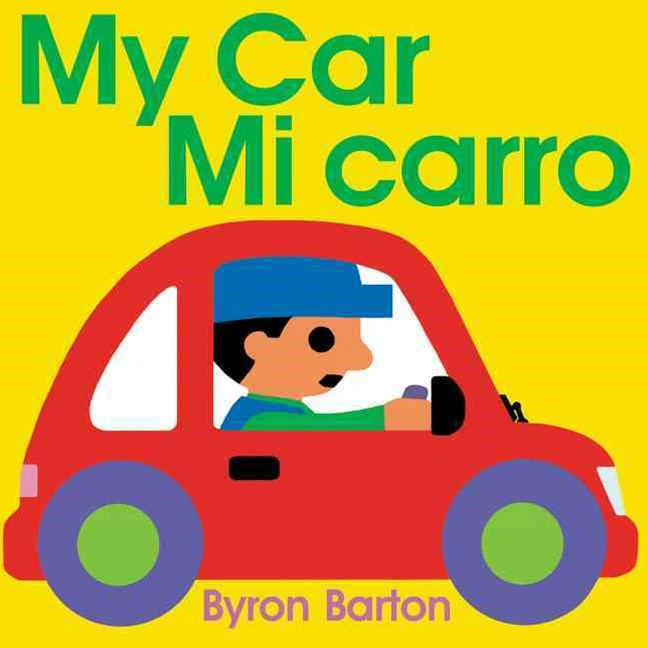My Car/Mi Auto (Spanish/English Bilingual Edition)