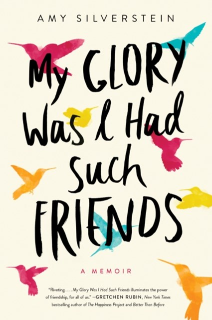 (ebook) My Glory Was I Had Such Friends