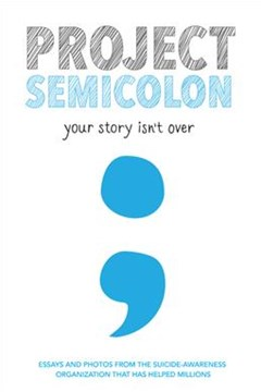 Project Semicolon: Your Story Isn