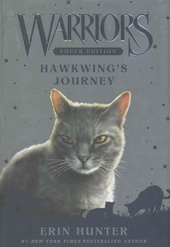 Warriors Super Edition: Hawkwing