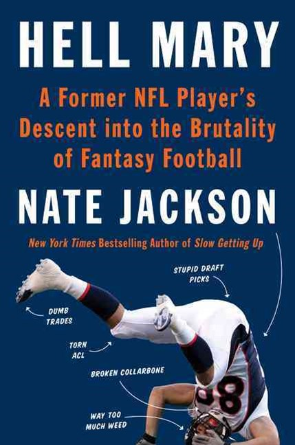 Fantasy Man: A Former NFL Player's Descent into the Brutality of FantasyFootball