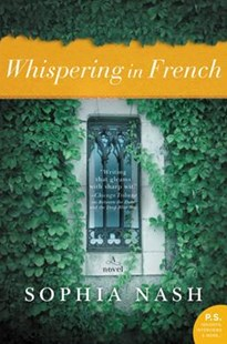 Whispering in French by Sophia Nash (9780062471789) - PaperBack - Modern & Contemporary Fiction General Fiction