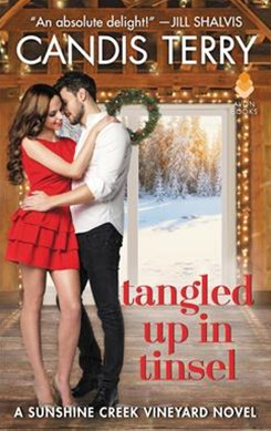 Tangled Up in Tinsel: A Sunshine Creek Vineyard Novel