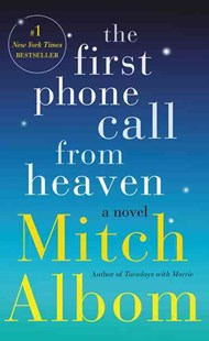 The First Phone Call from Heaven by Mitch Albom (9780062472601) - PaperBack - Modern & Contemporary Fiction General Fiction