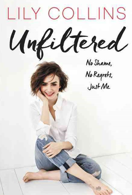 Unfiltered - No Shame, No Regrets, Just Me