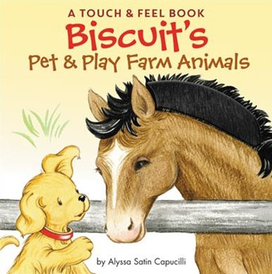 Biscuit's Pet & Play Baby Farm Animals: A Touch & Feel Book