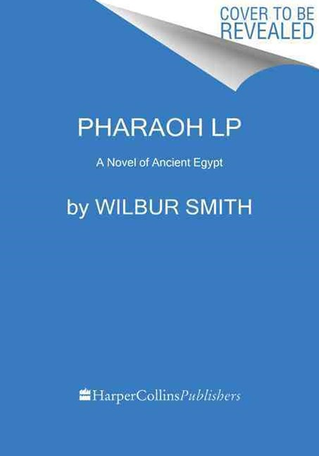 Pharaoh: A Novel of Ancient Egypt [Large Print]