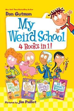 My Weird School 4-Books-in-1!: Books 1-4