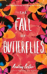 The Fall Of Butterflies by Andrea Portes (9780062497802) - PaperBack - Children's Fiction