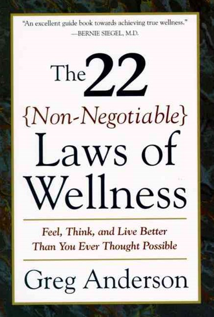 22 Non Negotiable Laws of Wellness