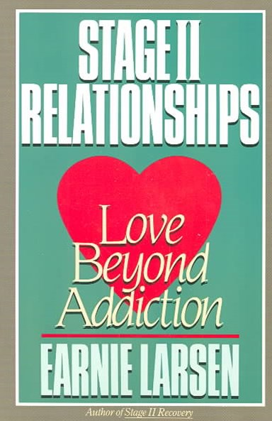 Stage II Relationship: Love Beyond Addiction