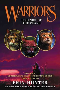 Warriors: Legends of the Clans [Bindup #4]