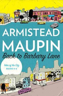 Back to Barbary Lane by Armistead Maupin (9780062561299) - PaperBack - Modern & Contemporary Fiction General Fiction
