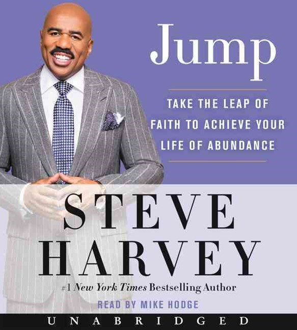 Jump: Take the Leap of Faith to Achieve Your Life of Abundance [Unabridged CD]