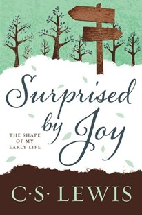 Surprised by Joy by C. S. Lewis (9780062565433) - PaperBack - Biographies General Biographies