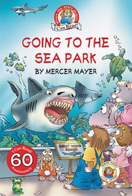 Little Critter: Going To The Sea Park [60th Anniversary Edition]