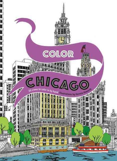 Color Chicago: 20 Views to Color in by Hand
