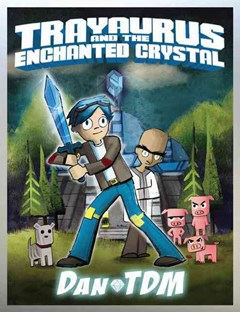 Trayaurus and the Enchanted Crystal