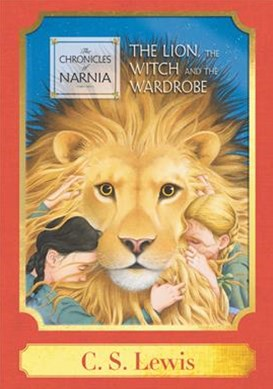 The Lion, the Witch and the Wardrobe: a Harper Classic