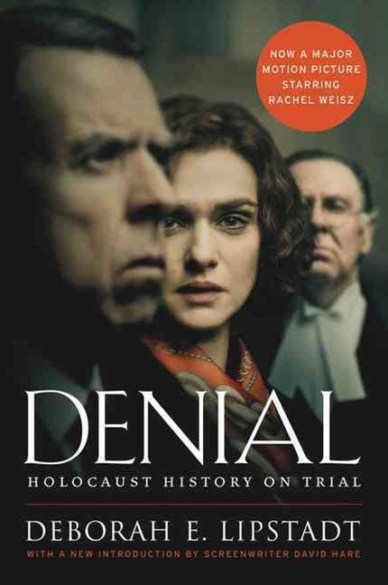 Denial: Holocaust History On Trial [Film Tie-In]