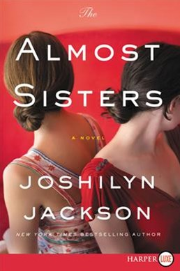 The Almost Sisters [Large Print]