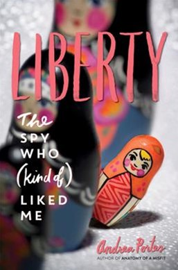 Liberty: The Spy Who (Kind of) Liked Me